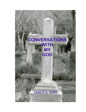 Conversations With My God