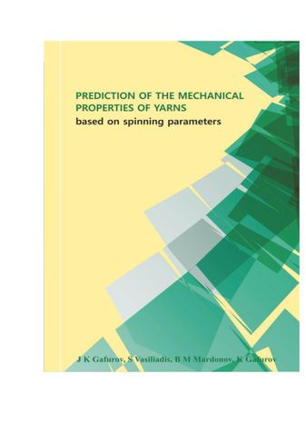 PREDICTION OF THE MECHANICAL  PROPERTIES OF YARNS