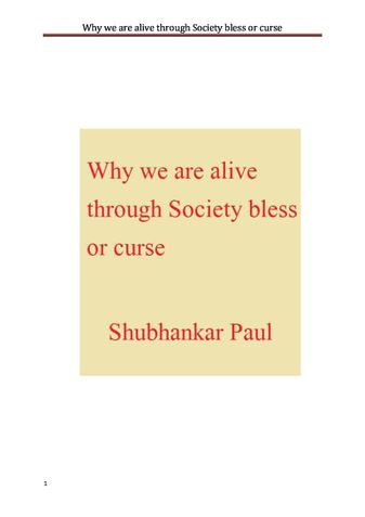 Why we are alive through Society bless or curse