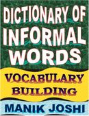 Dictionary of Informal Words