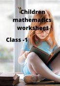 Children mathematics worksheet,  Class -1