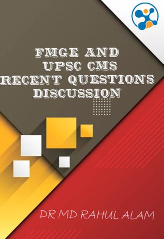 FMGE Aug20 & UPSC CMS 20 recent questions discussion & outlook