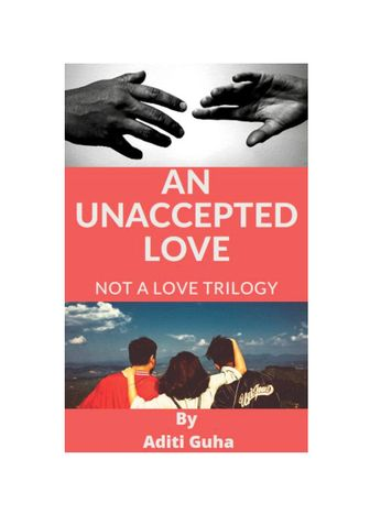 AN UNACCEPTED LOVE