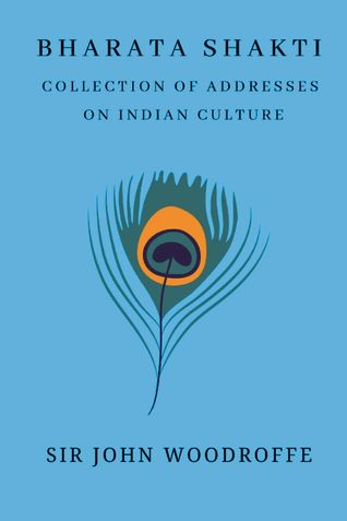 Bharati Shakti: Essays and Addresses on Indian Culture