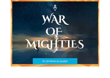 WAR OF MIGHTIES