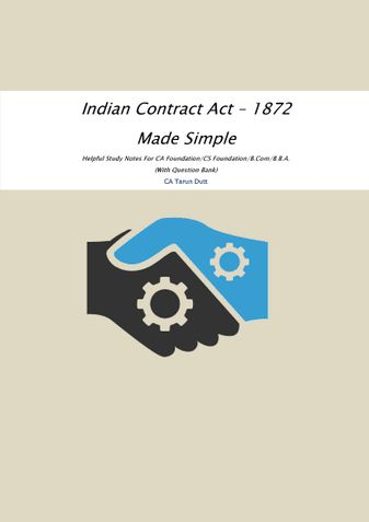 Indian Contract Act - 1872 Made Simple