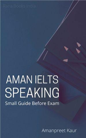 AMAN IELTS SPEAKING