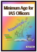 Minimum Age for IAS Officers