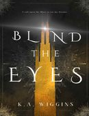 Blind the Eyes
