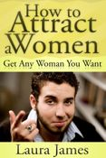 How to Attract a Women