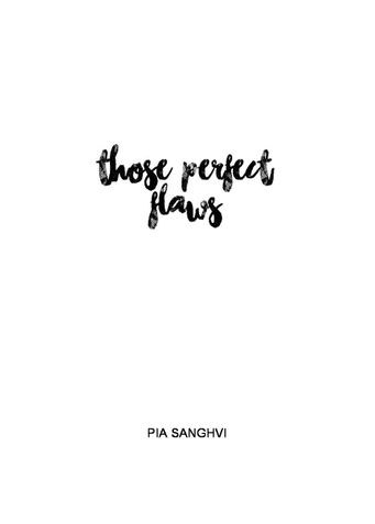 Those Perfect Flaws