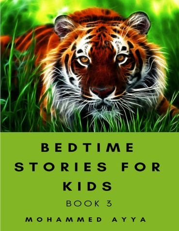 Bedtime stories for Kids : A Collection of Illustrated Short stories Book 3