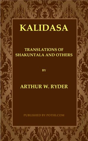 Translations of Shakuntala and Other Works of Kalidasa