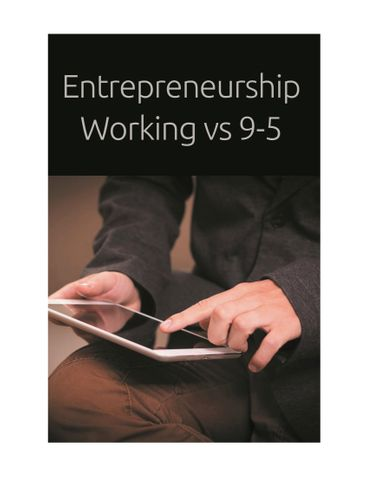 Entrepreneurship Working vs 9-5