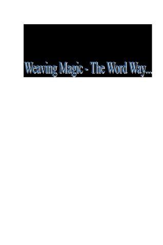 Weaving Magic - The Word Way!