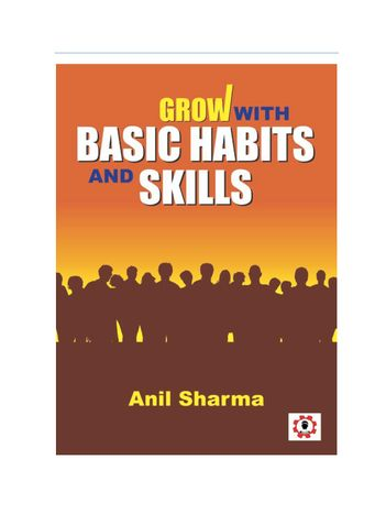 Grow with Basic Habits and Skills