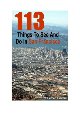 113 Things To See And Do In San Francisco