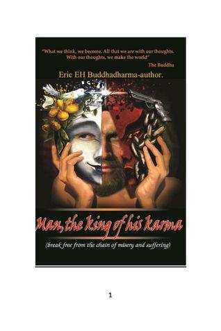 Man, the king of his karma