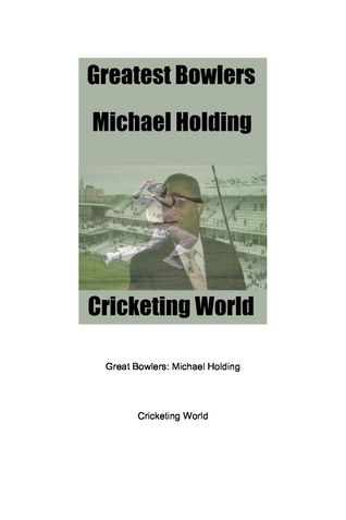 Greatest Bowlers: Michael Holding