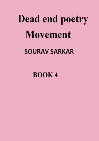 Dead end poetry Movement BOOK 4