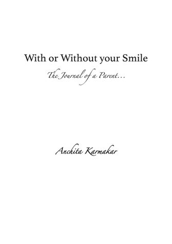 With or Without Your Smile