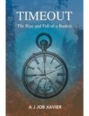 Timeout- The Rise and Fall of a Banker
