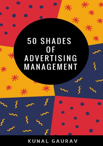 50 Shades of Advertising Management