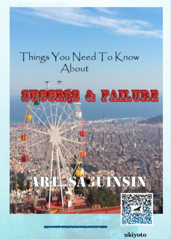 Things You Need To Know About Success and Failure