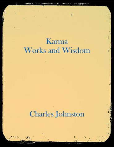 Karma Works and Wisdom