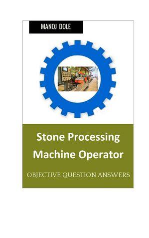 Stone Processing Machine Operator