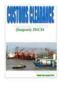 CUSTOMS CLEARANCE (Import) JNCH