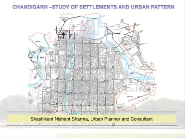 Chandigarh: Settlement and Urban Pattern