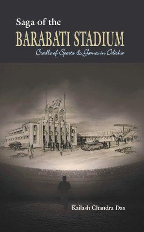 Saga of the Barabati Stadium