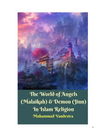 The World of Angels (Malaikah) & Demon (Jinn) In Islam Religion