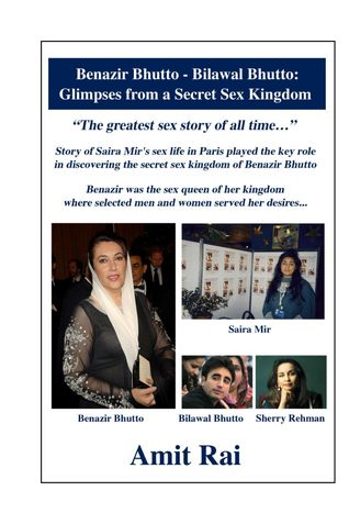 Benazir Bhutto - Bilawal Bhutto: Glimpses from a Secret Sex Kingdom