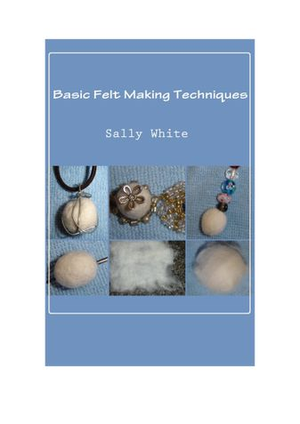 Basic Felt Making Techniques