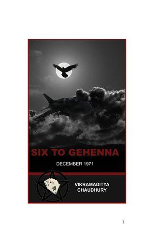SIX TO GEHENNA