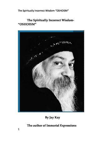 The Spiritually Incorrect Wisdom-Oshoism