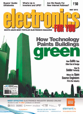 Electronics For You, May 2012