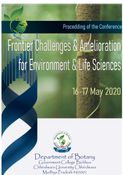 Proceedings of the Conference Frontier Challenges and Amelioration for Environment and Life Science