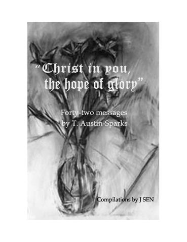 """Christ in you, the hope of glory"""