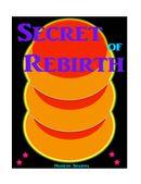Secret of Rebirth
