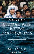 Saint of Gutters: Best Mother Teresa Quotes