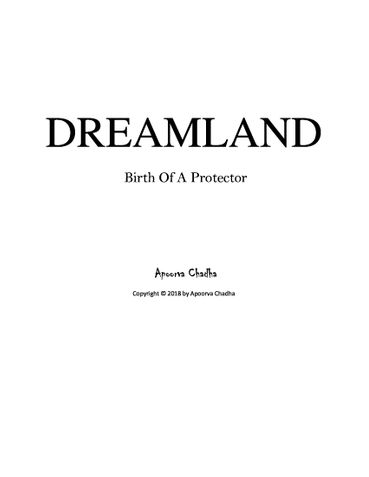 Dreamland:Birth of a protector