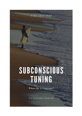 Subconscious Tuning