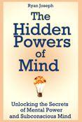 The Hidden Powers of Mind