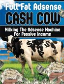 GOOGLE ADSENSE : Full Fat Adsense Cash Cow