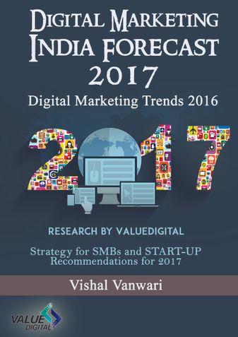 Digital Marketing India Forecast 2017