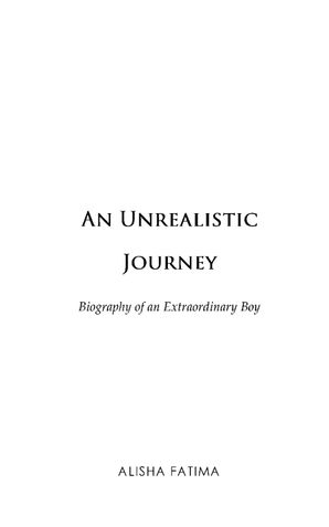 An Unrealistic Journey