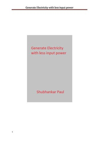 Generate Electricity with less input power